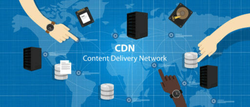 Content delivery networks: Six criteria for selecting a suitable CDN