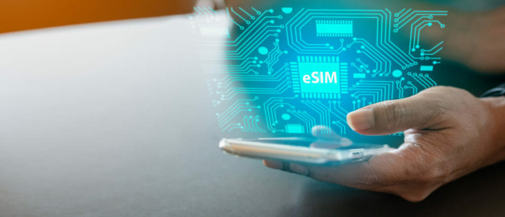 How eSIM is changing the IoT landscape